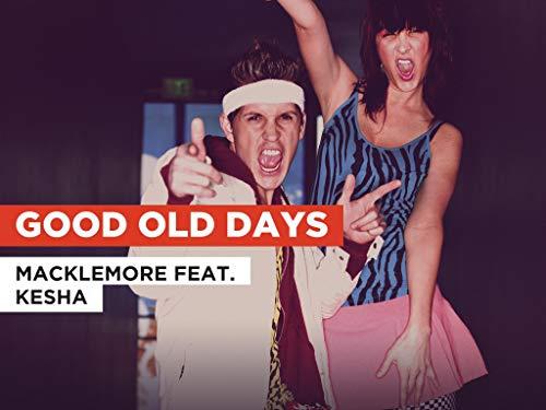 Good Old Days al estilo de Macklemore feat. Kesha