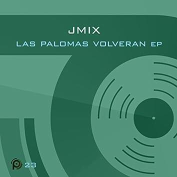 Las Palomas Volveran EP