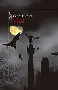 Vlad par  Carlos Fuentes