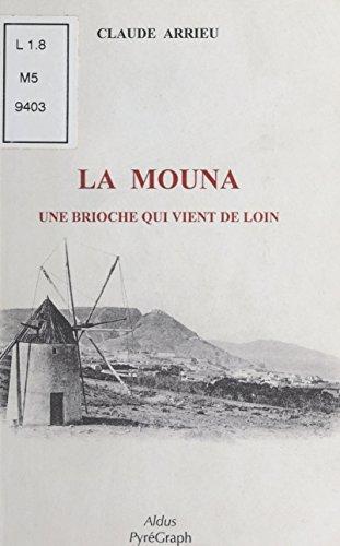 La Mouna : Une brioche qui vient de loin (Aldus) (French Edition)