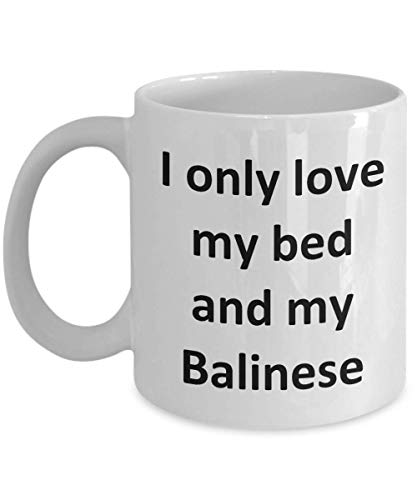 Funny Balinese mug - Love my bed and Balinese cat coffee cup