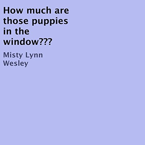 How Much Are Those Puppies in the Window??? cover art