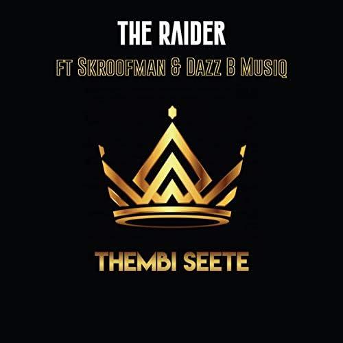 The Raider feat. Skroofman & Dazz-B Musiq