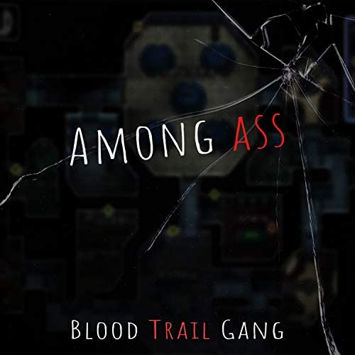 BLOOD TRAIL GANG