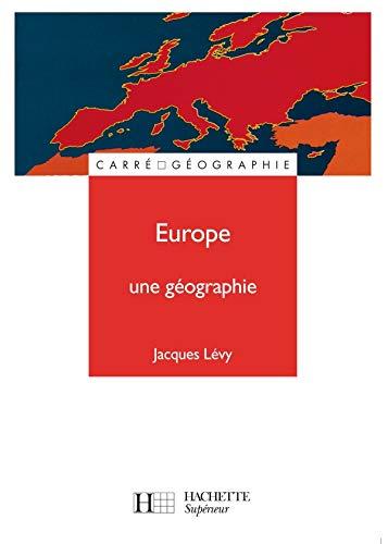 Europe, une géographie: Une géographie