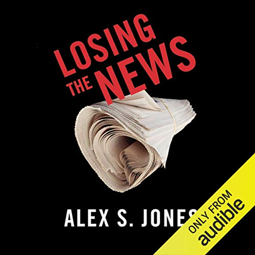 Losing the News audiobook cover art