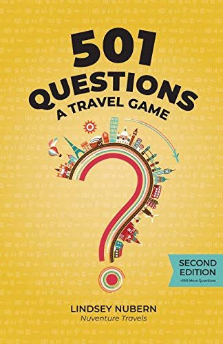 Compare Textbook Prices for 501 Questions: A Travel Game: Second Edition  ISBN 9798672394862 by Nubern, Lindsey Desmarais