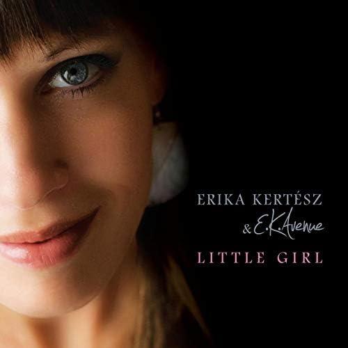 Erika Kertész & E. K. Avenue