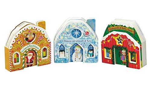 Le mie casette di Natale: La Casa di Pan di Zenzero-Il Laboratorio di Babbo Natale-Il Palazzo dei Cristalli di Neve. Ediz. a colori