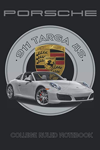 """Porsche 911 Targa 4S Notebook: 100 pages Supercars Journal & Diary College Ruled Notebook for Car Enthusiasts and Supercars Lovers (Practical 6x9"""" inch size/Black Cover)"""
