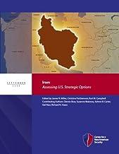 Iran: Assessing U.S. Strategic Options