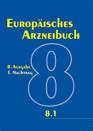 Europäisches Arzneibuch 8. Ausgabe, 1. Nachtrag: Amtliche deutsche Ausgabe (Ph.Eur. 8.1)