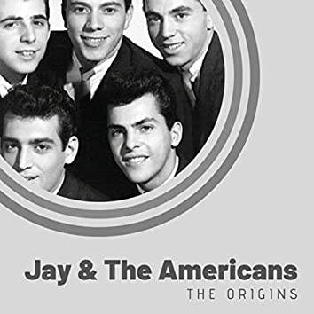 The Origins of Jay & The Americans
