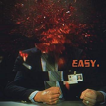Easy.