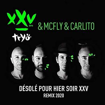 Désolé pour hier soir XXV (Remix 2020)