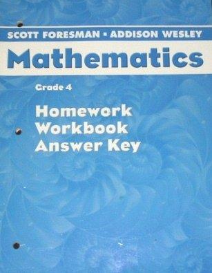 Scott Foresman Mathematics (Homework, Workbook, Answer Key, Grade 4)