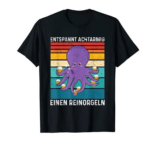Entspannt Achtarmig Einen Reinorgeln Bier Party Saufen T-Shirt