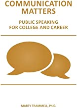 Communication Matters: Public Speaking for College and Career
