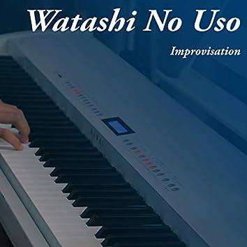 Watashi No Uso (Your Lie in April)