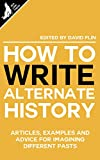 How to write Alternate History