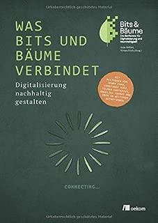 Was Bits und Bäume verbindet: Digitalisierung nachhaltig gestalten