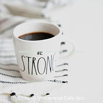 Smooth Jazz Ballad - Bgm for Fresh Coffee Roasters