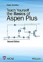 Teach Yourself the Basics of Aspen Plus (English Edition)