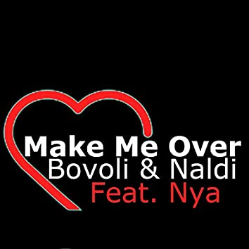 Make Me Over (feat. Nya) [Original Analogic Mix]