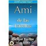 Ami de las Estrellas (Trilogía Amiestrellas nº 1) (Spanish Edition)