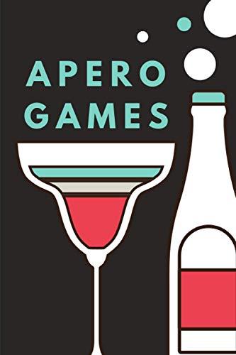 APERO GAMES: Plus de 40 jeux pour animer vos soirées entre amis   Idéal cadeau pour jeunes adultes (homme ou femme)   Format 15x23cm