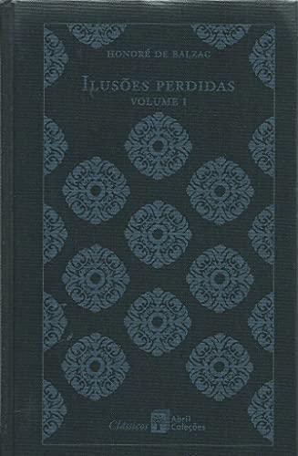 Ilusoes Perdidas - Vol. 01