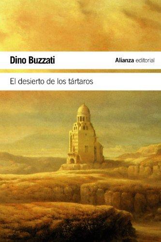 El desierto de los Tartaros / The Tartar Steppe (Spanish Edition) by Dino Buzzati(2012-05-01)