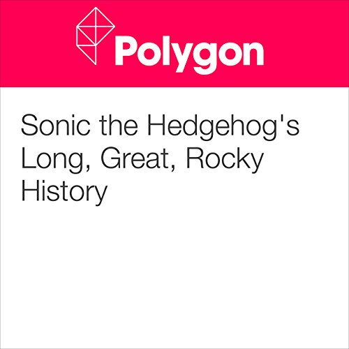 Sonic the Hedgehog's Long, Great, Rocky History audiobook cover art