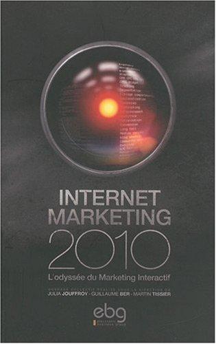 Internet marketing 2010 L odyss e du Marketing Interactif