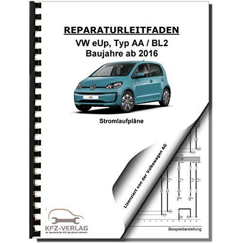 VW e-Up! Typ BL2 ab 2016 Schaltplan Stromlaufplan Verkabelung Elektrik Pläne