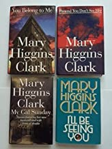 Mary Higgins Clark (Set of 4) You Belong to Me; Pretend You Don't See Her; My Gal Sunday...