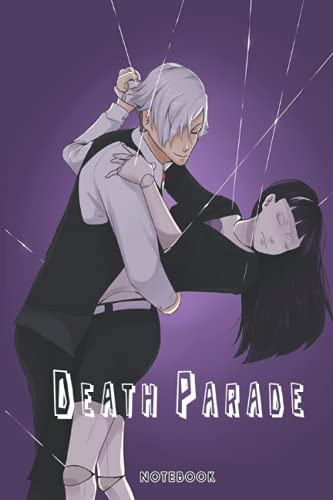 Death Parade: NOTEBOOK FOR MANGA FANS ( 6 x 9 ) 120 PAGES