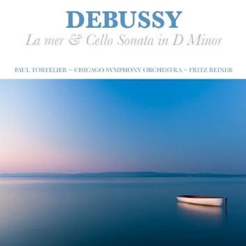 Debussy: La mer and Cello Sonata in D Minor