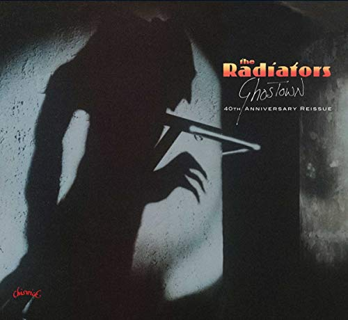 Radiators - Ghostown