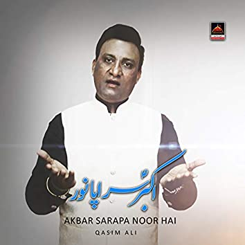 Akbar Sarapa Noor Hai
