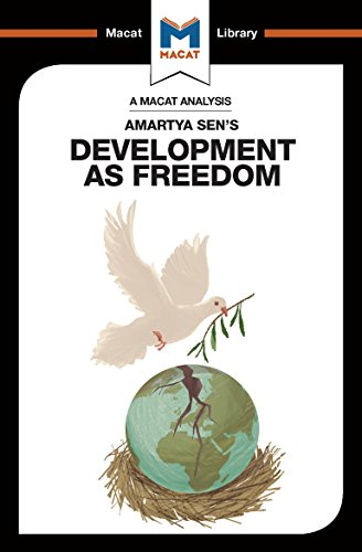 An Analysis of Amartya Sen's Development as Freedom (The Macat Library) (English Edition)