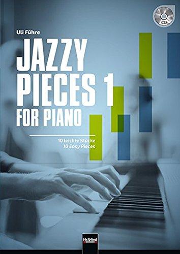 Jazzy Pieces 1 For Piano (inkl. Audio-CD): 10 Leichte Klavierstücke