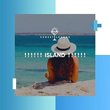 ! ! ! ! ! ! Island ! ! ! ! ! !