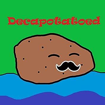 Decapotatoed