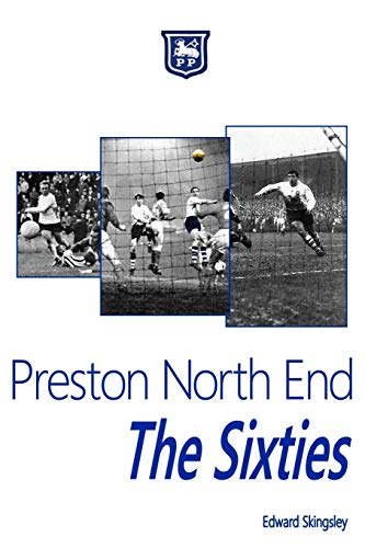 Preston North End - The Sixties