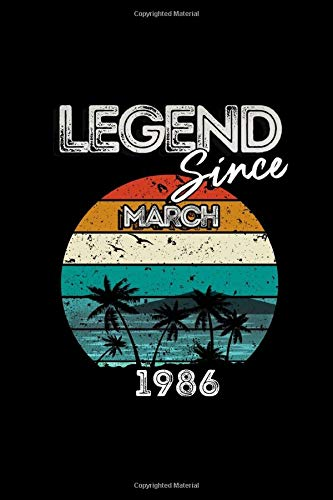 Legend Since March 1986 Notebook: 34th Sunset Vintage Birthday Gift For Women/Men/Boss/Coworkers/Colleagues/Students/Friends (Lined Pages 6x9 100 Pages)