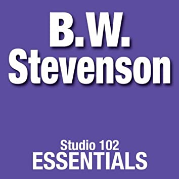 B.W. Stevenson: Studio 102 Essentials