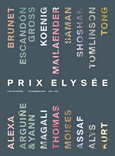 Prix Elysée: The Nominees Book 2020-2022