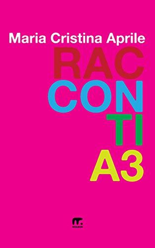 Racconti A3 (SCRI.VI.MI.) (Italian Edition)
