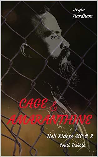 Cage & Amaranthine: Hell Riders MC #2 South Dakota